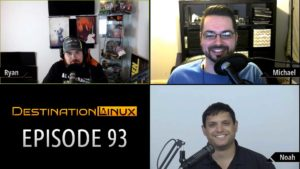 Destination Linux EP93 - Noah-clear Reactor