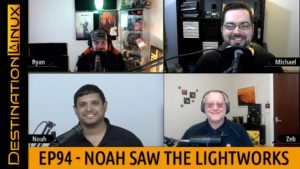 Destination Linux EP94 - Noah Saw the Lightworks