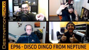 Destination Linux EP96 - Disco Dingo From Neptune