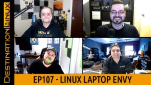 Destination Linux EP107 – Linux Laptop Envy