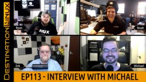 Destination Linux EP113 - Michael Tunnell Visions