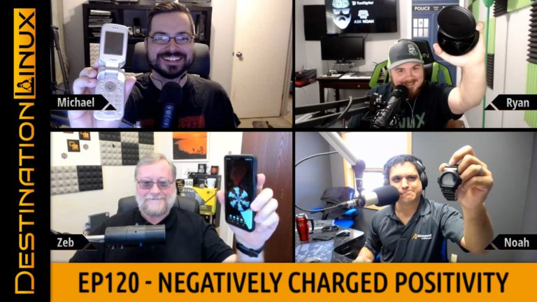 Destination Linux EP120 - Negatively Charged Positivity