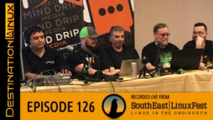 Destination Linux EP126 - Live from SouthEast LinuxFest