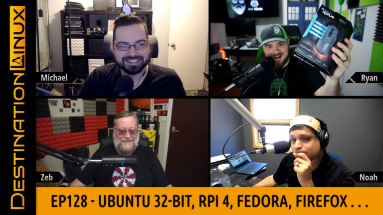 Destination Linux EP128 - Ubuntu 32-bit Fiasco, Raspberry Pi 4, Fedora, Firefox, Steam Summer Sale