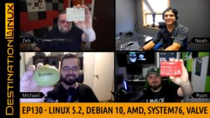 Linux 5.2, Debian 10, AMD, System76's Thelio, Valve's Steam Labs & more - Destination Linux EP130