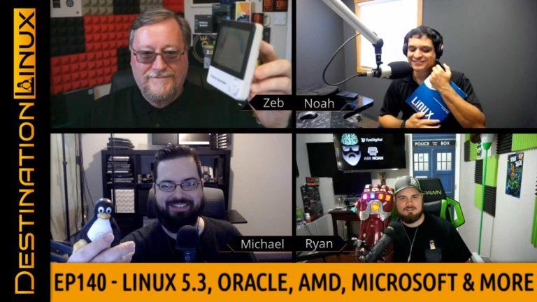 Linux 5.3, Oracle Autonomous Linux, AMD Breaks World Records, Microsoft - Destination Linux 140