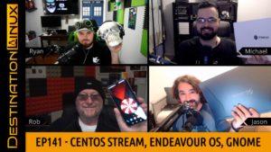 CentOS Stream, Fedora, Endeavour OS, Oracle Pi Cluster, GNOME Lawsuit - Destination Linux 141