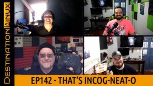 That's Incog-Neat-o! - Destination Linux 142