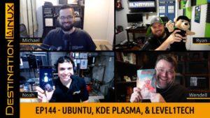 Ubuntu 19.10, KDE Plasma 5.17, & More with Wendell of Level1Tech - Destination Linux 144