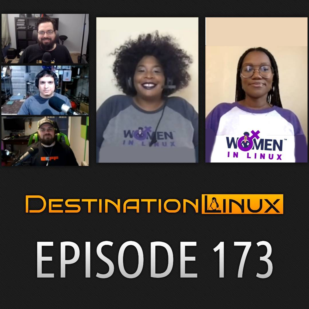 Destination Linux 173: Tameika Reed & De Parler of Women in Linux